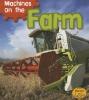 Smith, Sian,Machines on the Farm