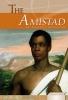 Grayson, Robert,The Amistad