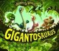 Duddle, Jonny,Gigantosaurus