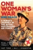<b>Bown, Sharon</b>,One Woman`s War and Peace