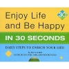 Lluch, Alex A.,Enjoy Life and Be Happy in 30 Seconds