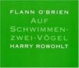 O`Brien, Flann,Auf Schwimmen-zwei-Vögel. 8 CDs