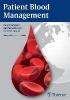 Hans Gombotz,   Kai Zacharowski,   Donat Rudolf Spahn,Patient Blood Management