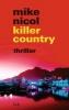 Nicol, Mike,killer country