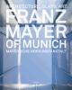 Graf, Bernhard G.,Mayer`sche Hofkunstanstalt. Franz Mayer of Munich