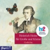 Heine, Heinrich,Heinrich Heine für Große und Kleine