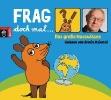 Flessner, Bernd,Frag doch mal ... die Maus! Das gro?e Mauswissen. 4 CDs