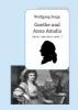 Sorge, Wolfgang,Goethe und Anna Amalia