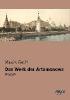 Gorki, Maxim,Das Werk der Artamonows