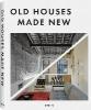 Mola, Francesc Zamora,Old Houses Made New