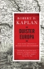 Robert  Kaplan,Duister Europa