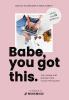 <b>Emilie  Sobels, Martje  Haverkamp</b>,Babe, you got this. - van meisje met dromen naar vrouw met succes