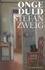 <b>Stefan  Zweig</b>,Ongeduld
