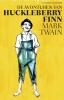 <b>Mark  Twain</b>,De avonturen van Huckleberry Finn