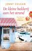 <b>Jenny  Colgan</b>,De kleine bakkerij aan het strand