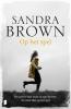 <b>Sandra  Brown</b>,Op het spel