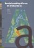,<b>Landschapsbiografie van de Drentsche Aa</b>