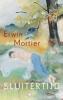 <b>Erwin Mortier</b>,Sluitertijd