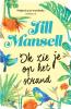 <b>Jill  Mansell</b>,Ik zie je op het strand