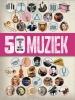 Rob  Baker,Muziek - 50 dingen die je moet weten