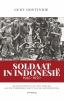 <b>Gert Oostindie</b>,Soldaat in Indonesi?, 1945-1950