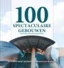 <b>Nelly de Zwaan</b>,100 spectaculaire gebouwen