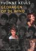 Yvonne Keuls,Gedragen door de wind