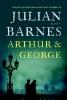 Julian  Barnes,Arthur en George