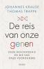 <b>Johannes Krause, Thomas Trappe</b>,De reis van onze genen