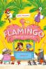 Alex Milway,Hotel Flamingo-Verhitte vakantie