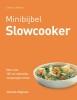 <b>Catherine  Atkinson</b>,Minibijbel slowcooker