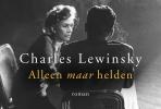 Charles  Lewinski, ,Alleen maar helden