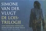 Simone van der Vlugt,Lois Trilogie