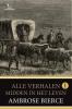 Ambrose  Bierce,Bierce - Alle verhalen 1 - Midden in het leven