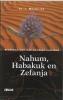 <b>J. Westerink</b>,Nahum, Habakuk en Zefanja