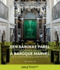 .  AMUZ,Een barokke parel als hedendaagse concertzaal A baroque marvel as a contemporary concert hall