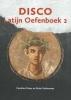 Caroline  Fisser, Peter  Stehouwer,Disco 2 Latijn Oefenboek