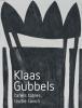 <b>Jeroen  Dijkstra, Cherry  Duyns, Rudi  Fuchs</b>,Klaas Gubbels-Tafels, Tables, Tische, Tavoli
