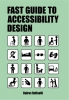 <b>Bares  Raffaelli</b>,The Fast Guide to Accessibility Design