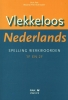 Dick  Pak, Maartje  Pak-Schreuder,Vlekkeloos Nederlands Spelling werkwoorden taalniveau 1F en 2F