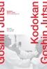 M.  Blonk, R. de Bijl, F. van Dijk,Kodokan Goshin Jutsu