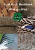 <b>P.  Groeneveld</b>,Fuchsloch kookboek Wild van Wild