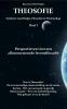 Charles J.  Ryan, Gertrude W. van Pelt, Leoline L.  Wright,Theosofie 1 Perspectieven voor een allesomvattende levensfilosofie