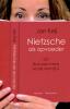 Jan Keij,Nietzsche als opvoeder