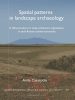 Anita  Casarotto,Spatial Patterns in Landscape Archaeology