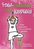 Dhroeh  Nankoe, Janayitri  Brahmanda,Yoga-energizers voor kinderen