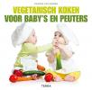 Sharon van Wieren,Vegetarisch koken voor baby`s en peuters