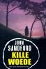 <b>John  Sandford</b>,Kille woede