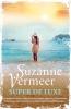 Suzanne  Vermeer ,Super de luxe
