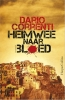Dario  Correnti ,Heimwee naar bloed